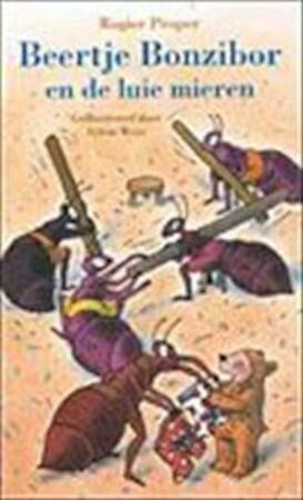 Beertje Bonzibor en de luie mieren - Rogier Proper