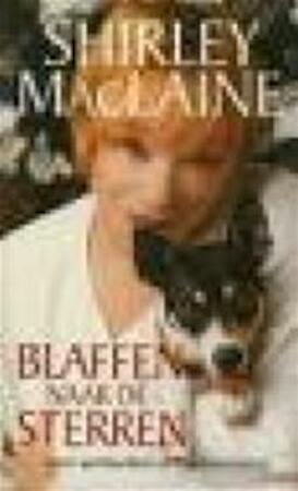 Blaffen naar de sterren - Shirley Maclaine, Chandra Moonen, Mover