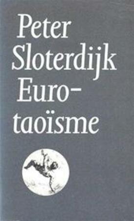 Eurotaoisme - Peter Sloterdijk, W. Hansen
