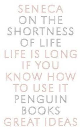 On the Shortness of Life - Lucius Annaeus Seneca, Seneca, Charles Desmond Nuttall Costa