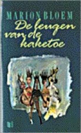 De leugen van de kaketoe - Marion Bloem