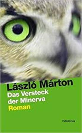 Das Versteck der Minerva - Laszlo Marton
