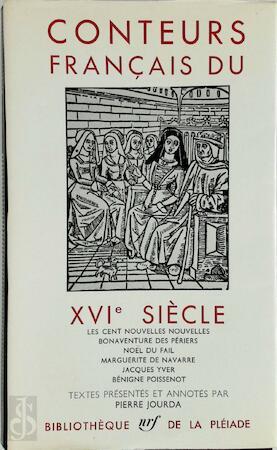 Conteurs Français du XVIe siècle - Pierre Jourda