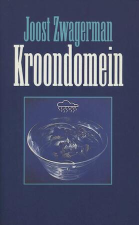 Kroondomein - Joost Zwagerman