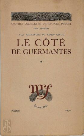 A la Recherche du Temps Perdu: Le Côté de Guermantes [2 vol.] - Marcel Proust