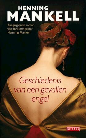 De geschiedenis van een gevallen engel - Henning Mankell