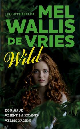 Wild - Mel Wallis de Vries