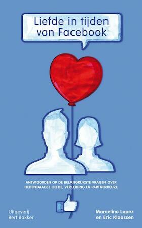Liefde in tijden van Facebook - Marcelino Lopez