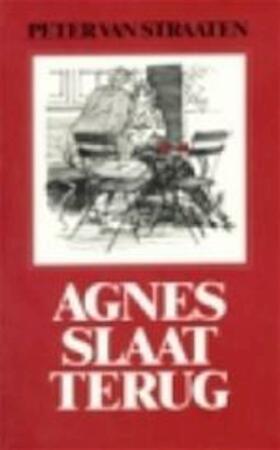 Agnes slaat terug - Peter van Straaten