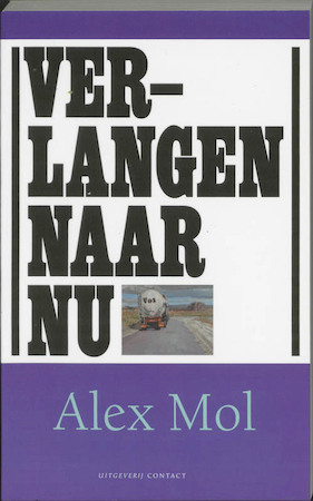 Verlangen naar nu - Alien Mol