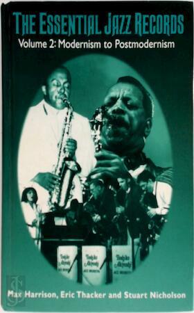 The Essential Jazz Records - Max Harrison, Charles Fox, Eric Thacker, Stuart Nicholson
