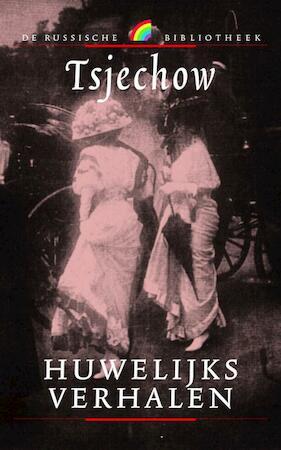Huwelijksverhalen - Tsjechow