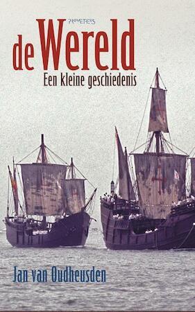 De wereld - Jan van Oudheusden, J.L.G. van Oudheusden