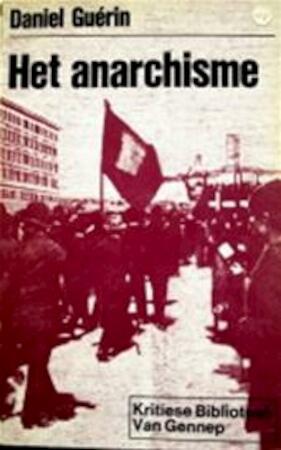 Het anarchisme - Daniel Guérin, Leo Klatser