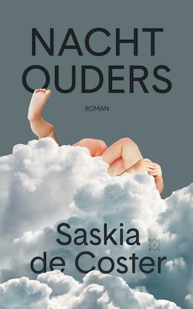 Nachtouders - Saskia de Coster
