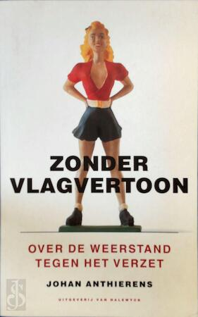 Zonder vlagvertoon - J. Anthierens