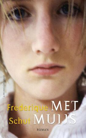 Met Muijs - Frederique Schut