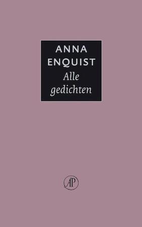 Alle gedichten - Anna Enquist