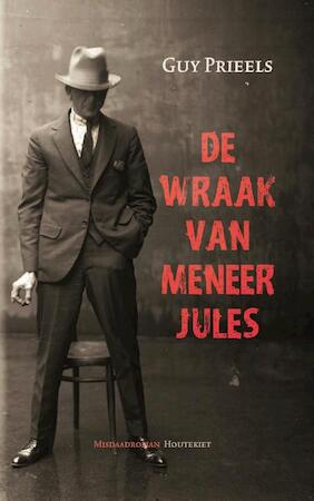 De wraak van meneer Jules - Guy Prieels