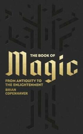 Book of magic - Brian Copenhaver