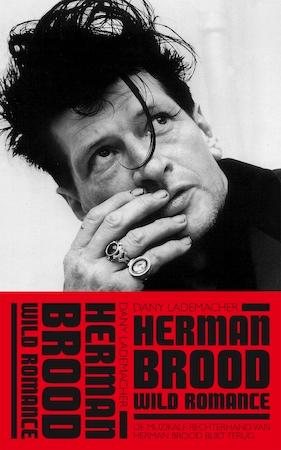 Herman Brood - Wild Romance - Dany Lademacher