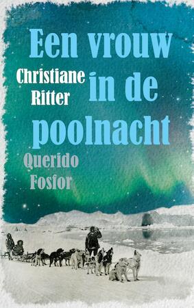 Een vrouw in de poolnacht - Christiane Ritter