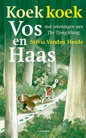 Koek koek vos en haas - Sylvia Vanden Heede, Sylvia Vanden Heede