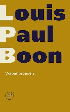 Wapenbroeders - Louis Paul Boon