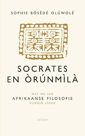 Socrates en Orunmila - Sophie Oluwole