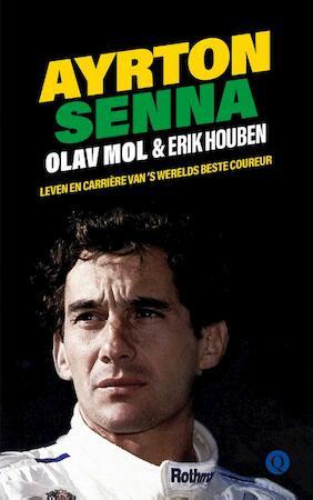 Ayrton Senna - Olav Mol, Erik Houben