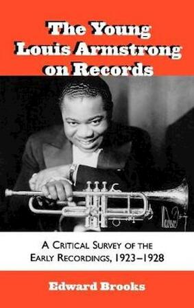 The young Louis Armstrong on records - Edward Brooks