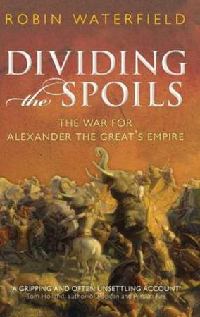 Dividing the Spoils - Robin Waterfield