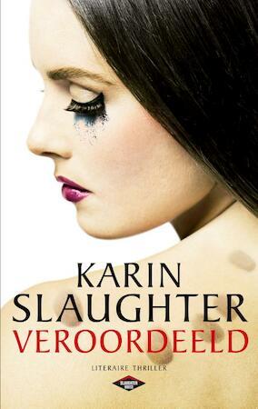 Veroordeeld - Karin Slaughter