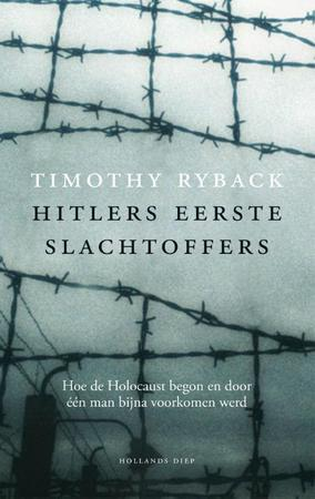 Hitlers eerste slachtoffers - Timothy W. Ryback, Timothy Ryback
