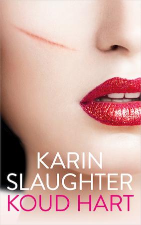 Koud hart - Karin Slaughter