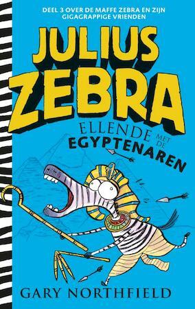 Julius Zebra - 3 Ellende met de Egyptenaren - Gary Northfield