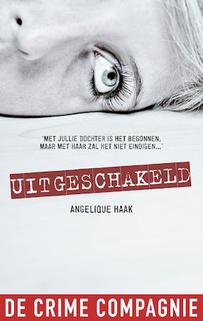 Uitgeschakeld - Angelique Haak