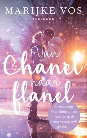 Van Chanel naar flanel - Marijke Vos