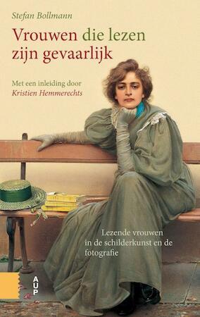 Vrouwen die lezen zijn gevaarlijk - Stefan Bollmann