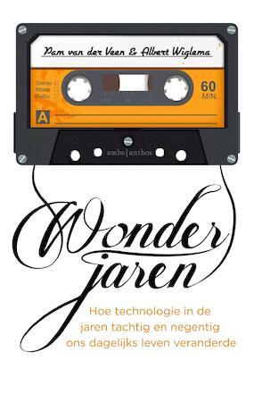 Wonderjaren - Pam van der Veen, Albert Wiglema