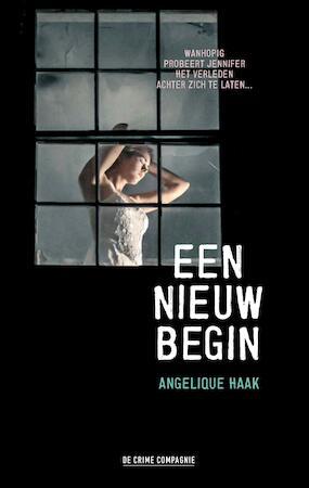Een nieuw begin - Angelique Haak