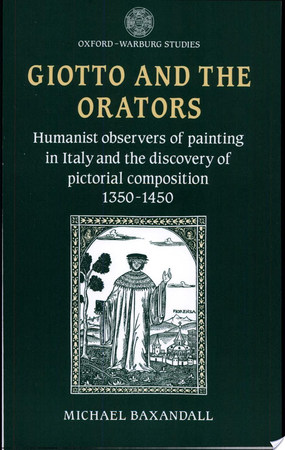 Giotto and the Orators - Michael Baxandall