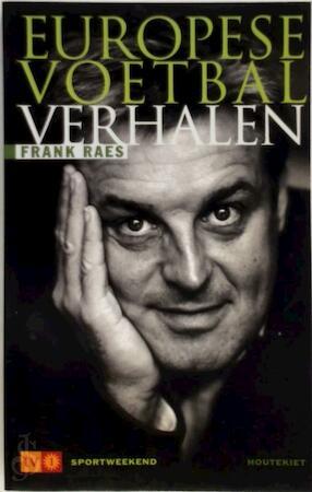 Europese voetbalverhalen - Frank Raes