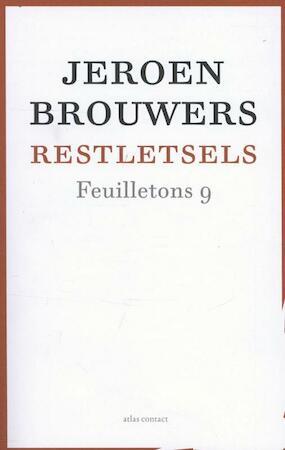 Restletsels feuilletons - Jeroen Brouwers