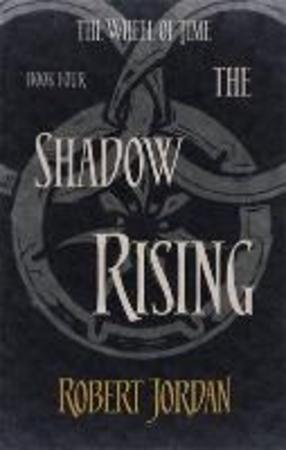 Shadow Rising - Robert Jordan
