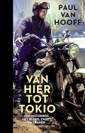 Van hier tot Tokio - Paul van Hooff