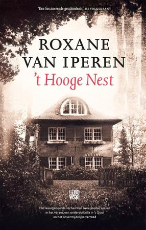 't Hooge Nest - Roxane van Iperen