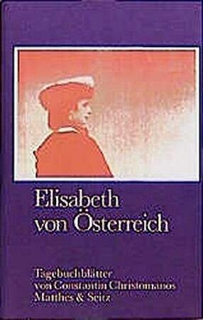 Elisabeth von Österreich - Constantin Cristomanos