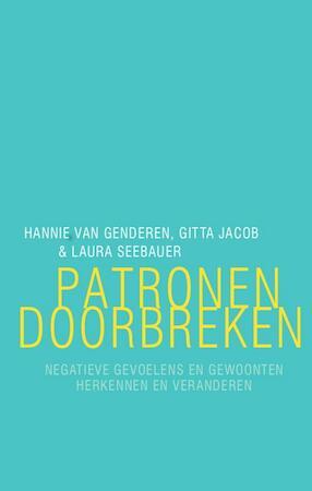 Patronen doorbreken - Hannie van Genderen, Gitta Jacob, Laura Seebauer