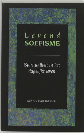 Levend soefisme - K. E. Helminski